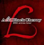 Acid Black Cherry 2015 arena tour L