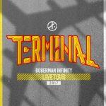 DOBERMAN INFINITY LIVE TOUR 2017 ドーベル ライブ セトリ・グッズ・バクステ・座席、 TERMINAL ツアー開幕レポ!