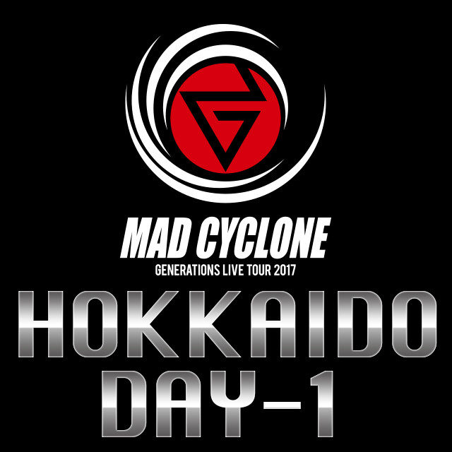 generations.2017.madcyclone.hokkaido